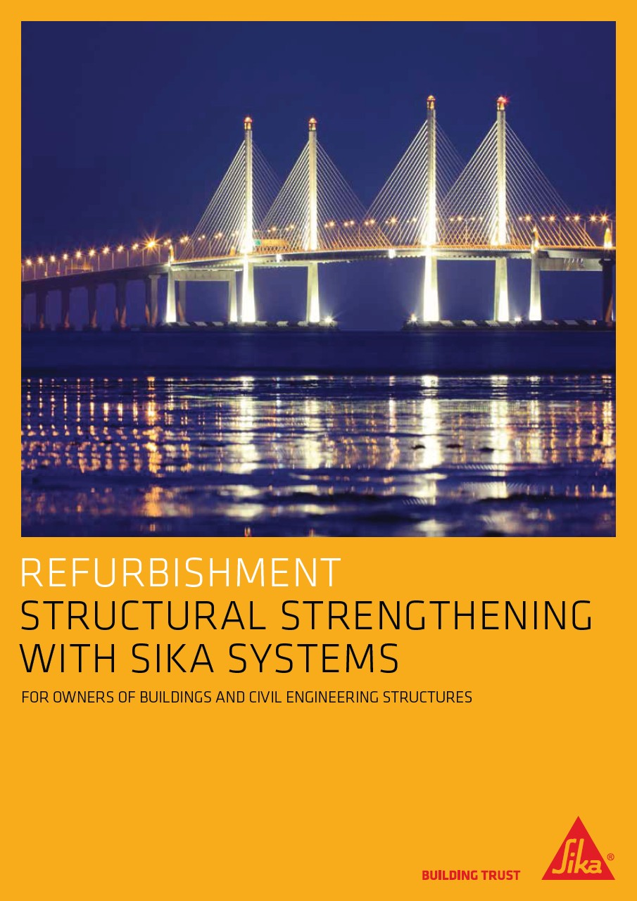 Sika Structural strengthening solutions - Project reference guide
